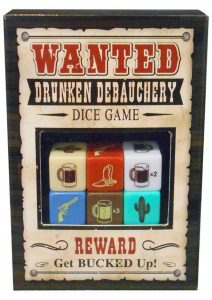 Wanted Drunken Debauchery Dice Game